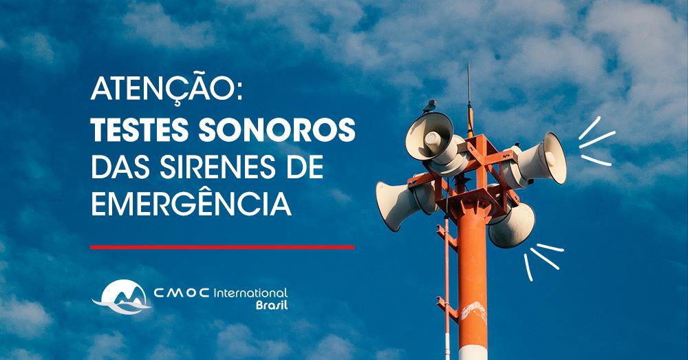 COMUNICADO: CMOC Brasil realiza novos testes sonoros de sirenes